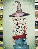 the_wizard_the_ugly_and_the_book_of_shame
